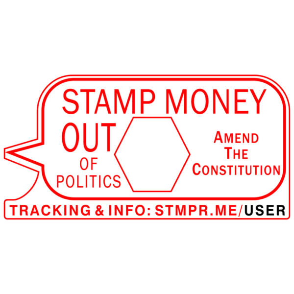 Stamp Money Out of Politics