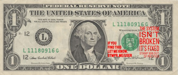 dollar stamped with the message system isn't broken it's fixed